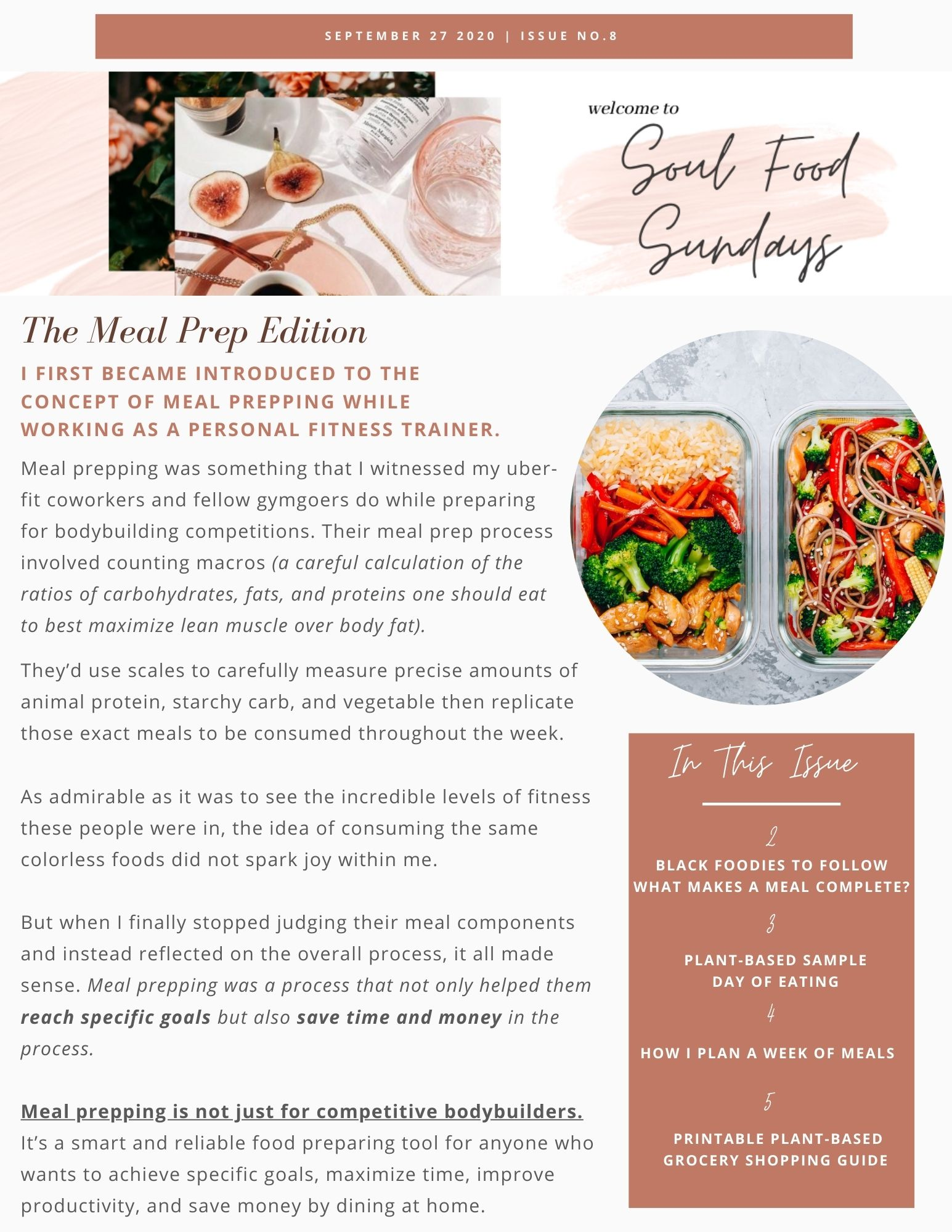 The 8th edition of my weekly wellness newsletter, Soul Food Sundays discusses how to plan for a week of healthy meals.